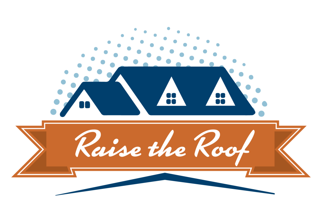 Raise The Roof graphic